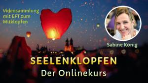 Seelenklopfen - Der Onlinekurs